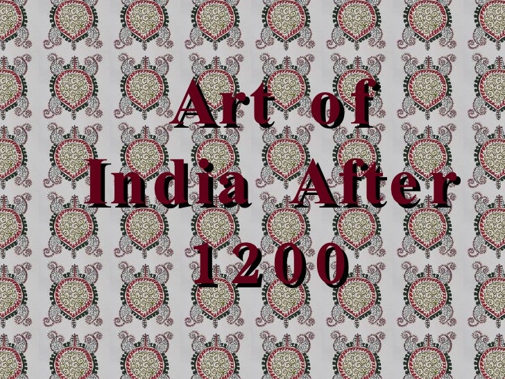 Art of India After 1200