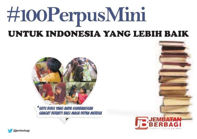 UNTUK INDONESIA YANG LEBIH BAIK