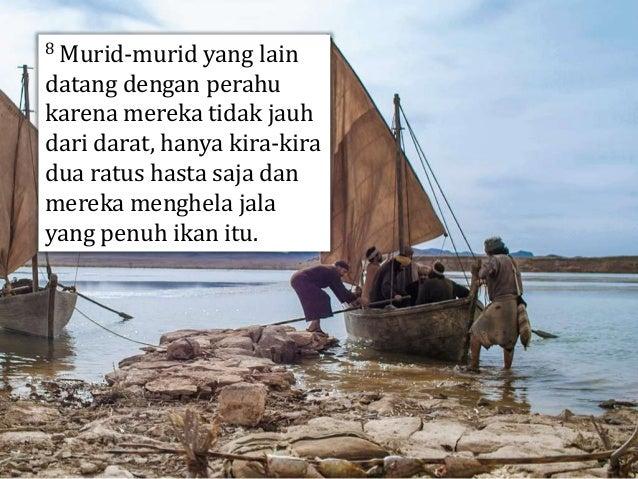 9 Ketika mereka tiba di darat, mereka melihat api arang dan di atasnya ikan dan roti.