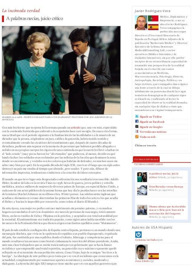 La incómoda verdad A palabras necias, juicio crítico MADRID 22-9-1988.- FELIPE GONZALEZ PASEA CON MARGARET THATCHER POR LO...