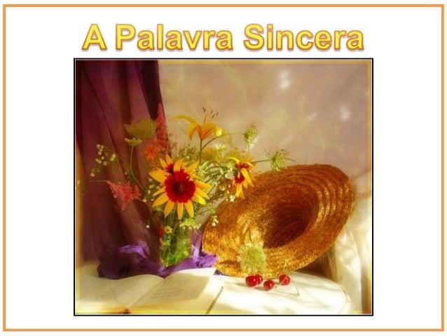 """Você sabia que a palavra """"sincera"""" foi inventada pelos romanos?Eles fabricavam certos vasos com uma cera especial tão pura..."""