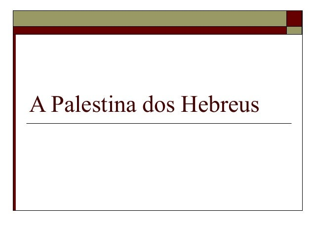 A Palestina dos Hebreus