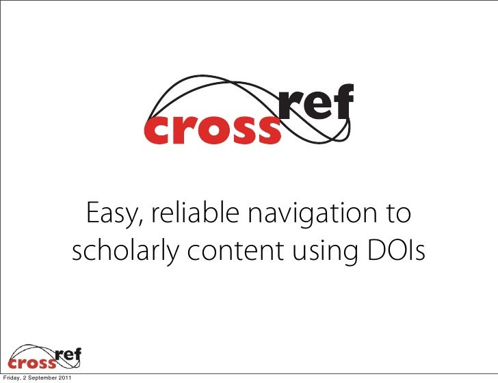 CrossRef: Improving Scholarly Communications