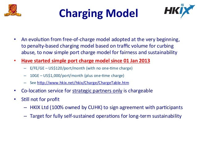 Charging  Model     • An  evoluEon  from  free-‐of-‐charge  model  adopted  at  the  very  begi...