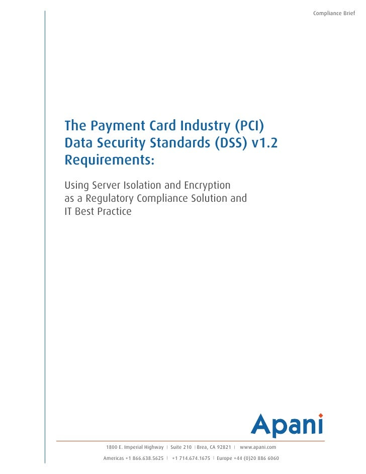 Compliance BriefThe Payment Card Industry (PCI)Data Security Standards (DSS) v1.2Requirements:Using Server Isolation and E...