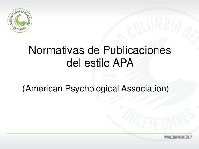 Normativas de Publicaciones del estilo APA (American Psychological Association)