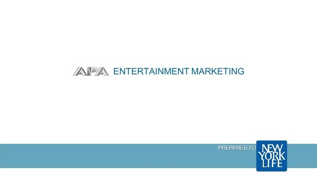 ENTERTAINMENT MARKETING PREPARED FOR