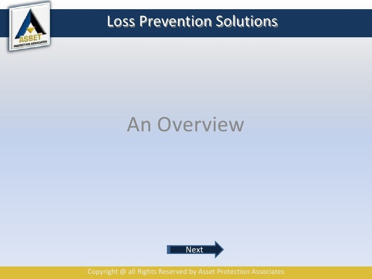 Loss Prevention Solutions<br />An Overview<br />Next<br />