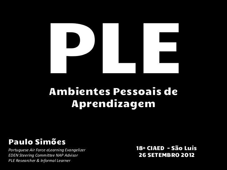 Ambientes Pessoais de                        AprendizagemPaulo SimõesPortuguese Air Force eLearning Evangelizer   18º CIAE...