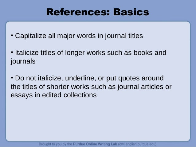 book names in an essay Writing better university essays/referencing from wikibooks, open books for an open world for books, you put the family name of the author(s).