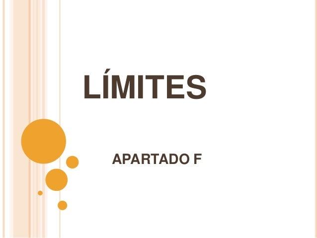 LÍMITESAPARTADO F