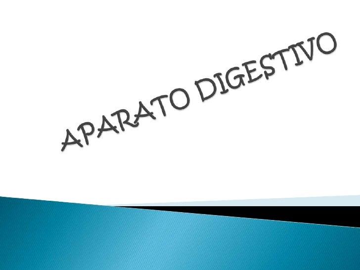 El aparato digestivo estacompuesto por un conjunto deórganos:                               El interior de estos órganosE...