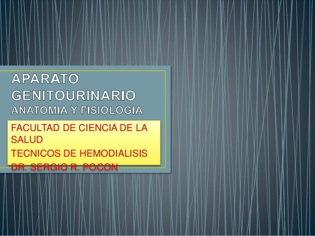 FACULTAD DE CIENCIA DE LA  SALUD  TECNICOS DE HEMODIALISIS  DR. SERGIO R. POCON