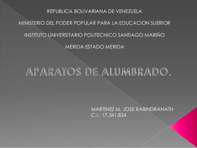 REPUBLICA BOLIVARIANA DE VENEZUELA MINISTERIO DEL PODER POPULAR PARA LA EDUCACION SUERIOR INSTITUTO UNIVERSITARIO POLITECN...