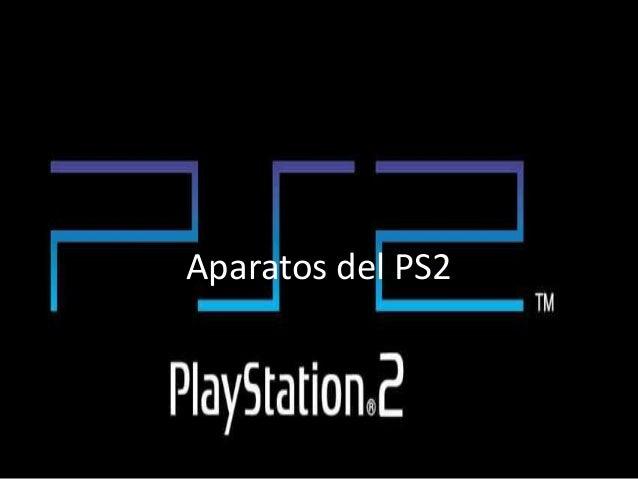 Aparatos del PS2