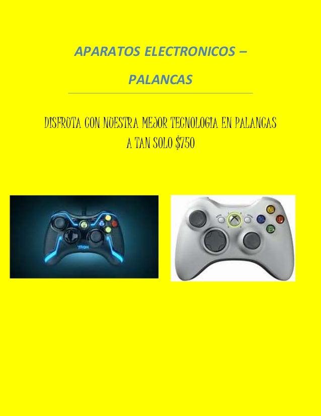 APARATOS ELECTRONICOS – PALANCAS DISFRUTA CON NUESTRA MEJOR TECNOLOGIA EN PALANCAS A TAN SOLO $750