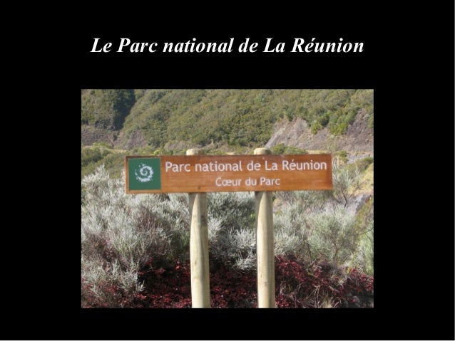 Le Parc national de La Réunion