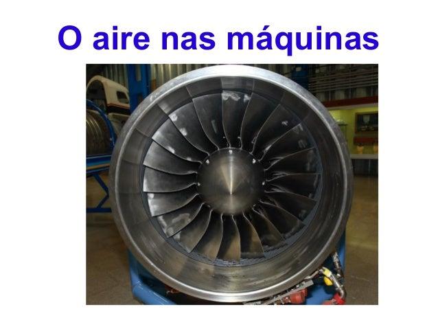 O aire nas máquinas