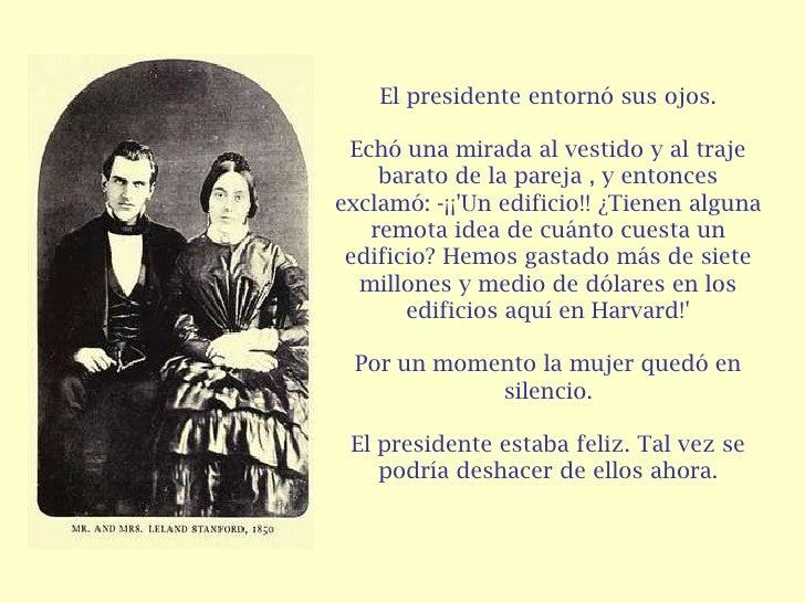 El presidente entornó sus ojos. Echó una mirada al vestido y al traje    barato de la pareja , y entoncesexclamó: -¡¡Un ed...