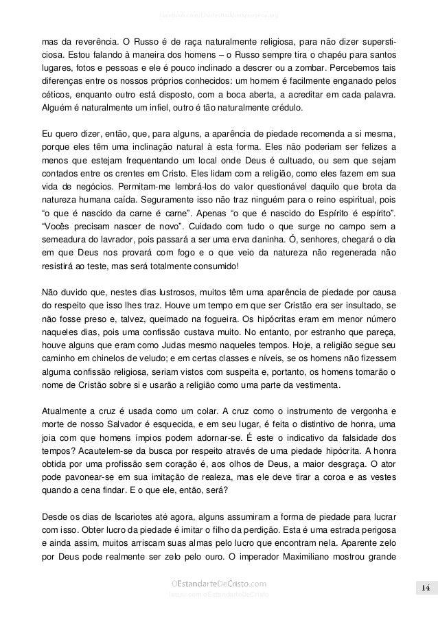 Issuu.com/oEstandarteDeCristo  zelo contra a idolatria e publicou um decreto para que as imagens de ouro e prata fossem de...