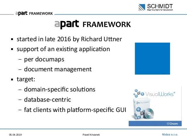 apart Framework: Porting from VisualWorks Slide 2