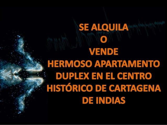 Apartamento CARTAGENA centro histórico