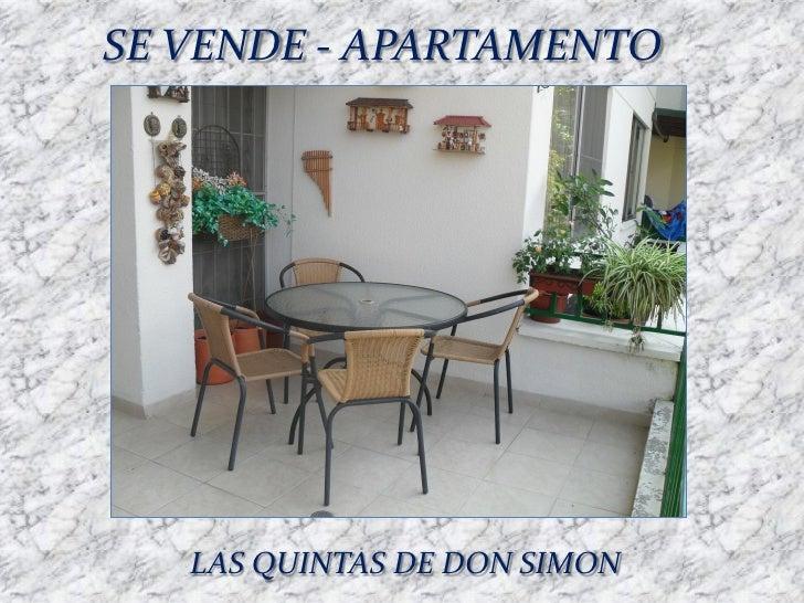 SE VENDE - APARTAMENTO   LAS QUINTAS DE DON SIMON