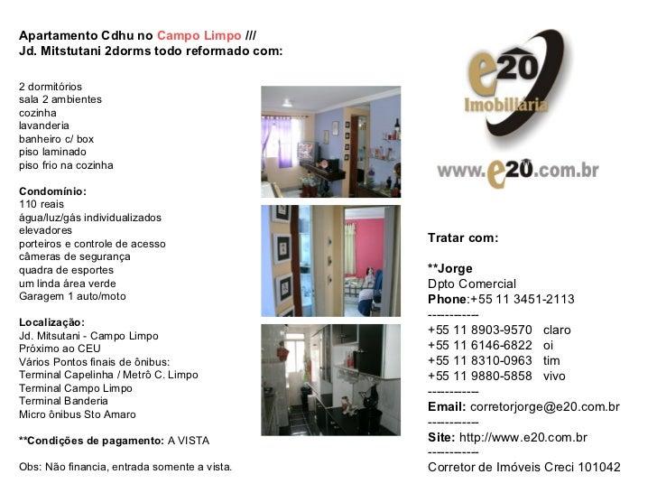 Apartamento Cdhu no  Campo Limpo  ///  Jd. Mitstutani 2dorms todo reformado com:   2 dormitórios sala 2 ambientes cozinha ...