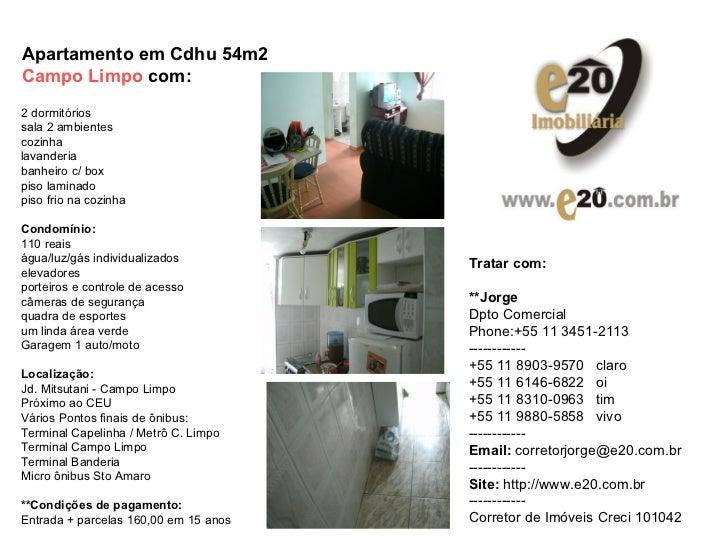 Apartamento em Cdhu 54m2  Campo Limpo  com:   2 dormitórios sala 2 ambientes cozinha lavanderia banheiro c/ box piso lamin...