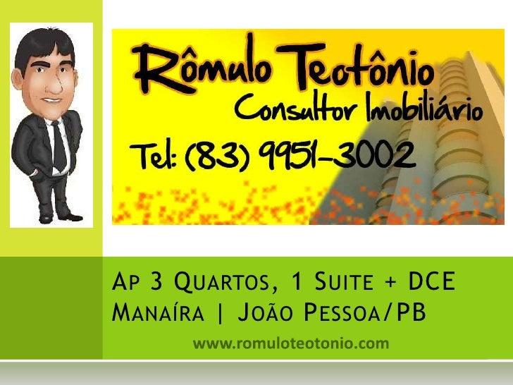 www.romuloteotonio.com<br />Ap 3 Quartos, 1 Suite + DCEManaíra | João Pessoa/PB<br />