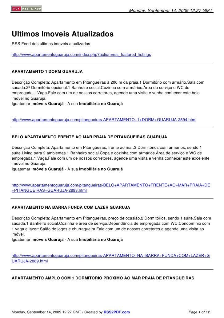 Monday, September 14, 2009 12:27 GMT     Ultimos Imoveis Atualizados RSS Feed dos ultimos imoveis atualizados  http://www....