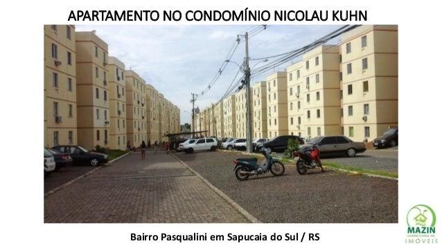 APARTAMENTO NO CONDOMÍNIO NICOLAU KUHN Bairro Pasqualini em Sapucaia do Sul / RS
