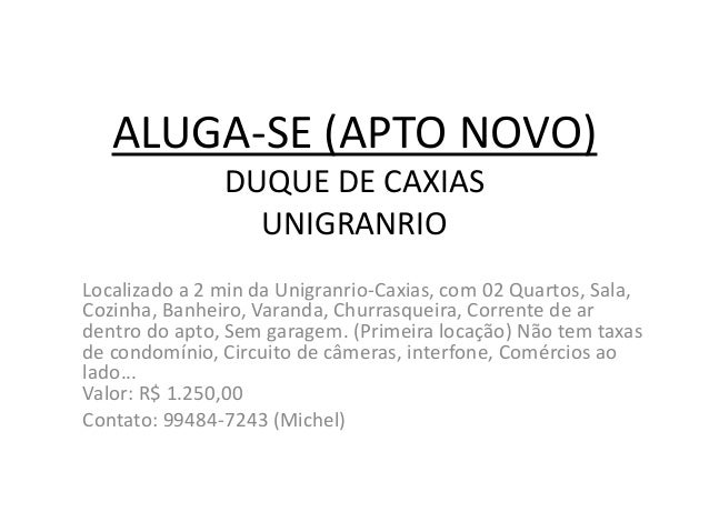 ALUGA-SE (APTO NOVO) DUQUE DE CAXIAS UNIGRANRIO Localizado a 2 min da Unigranrio-Caxias, com 02 Quartos, Sala, Cozinha, Ba...