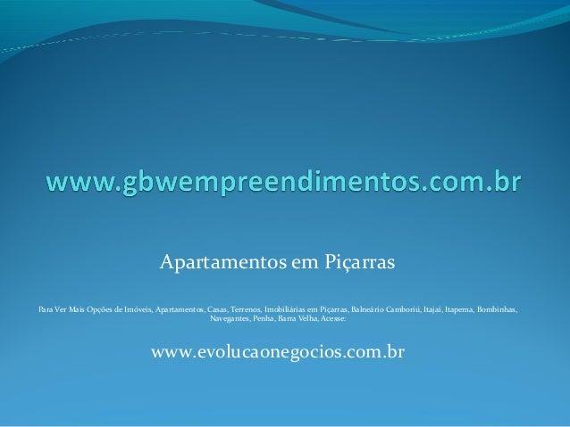 Apartamentos em Piçarras Para Ver Mais Opções de Imóveis, Apartamentos, Casas, Terrenos, Imobiliárias em Piçarras, Balneár...