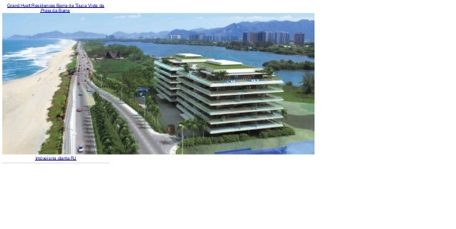 Grand Hyatt Residences Barra da Tijuca Vista daPraia da BarraImóveis na planta RJ