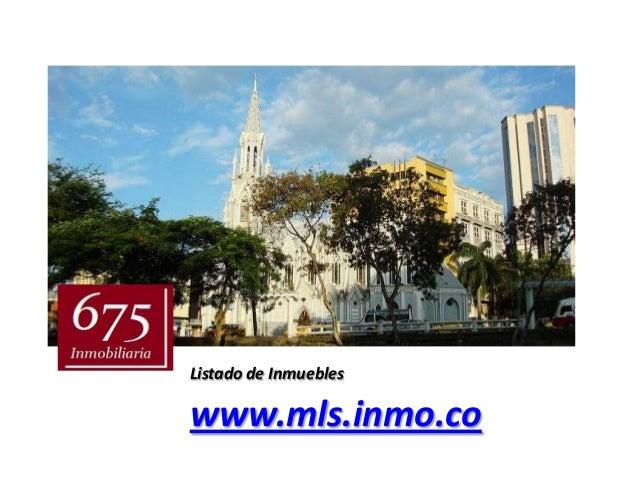 Listado de Inmuebleswww.mls.inmo.co