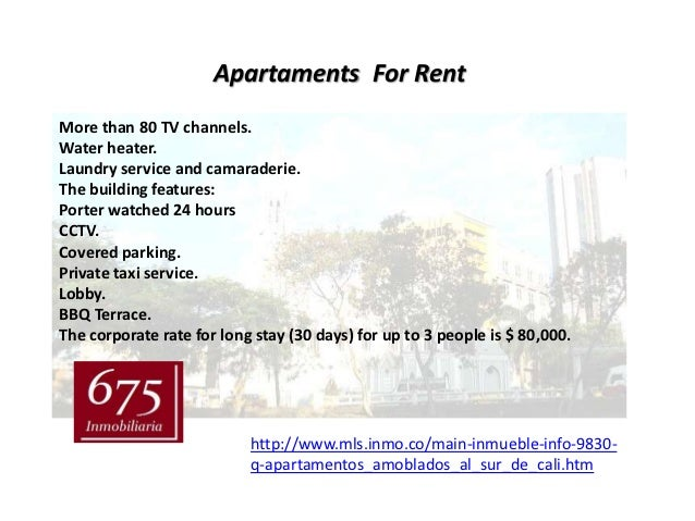 Apartaments For RentMore than 80 TV channels.Water heater.Laundry service and camaraderie.The building features:Porter wat...