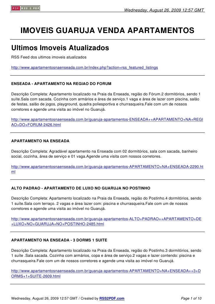 Wednesday, August 26, 2009 12:57 GMT          IMOVEIS GUARUJA VENDA APARTAMENTOS  Ultimos Imoveis Atualizados RSS Feed dos...