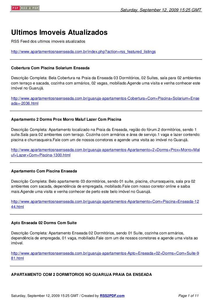 Saturday, September 12, 2009 15:25 GMT     Ultimos Imoveis Atualizados RSS Feed dos ultimos imoveis atualizados  http://ww...