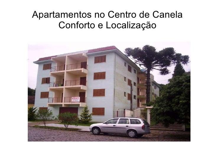 Apartamentos no Centro de Canela Conforto e Localização