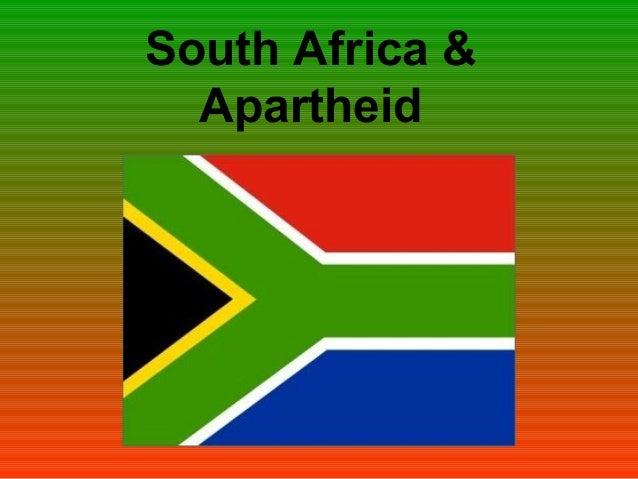 South Africa & Apartheid