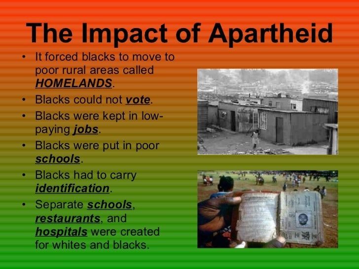 the degrading effects of apartheid essay Text preview apartheid essay josh upadhyay imagine waking in jail cell what did you do that's right, you were walking on white streets after 6:30 pm.