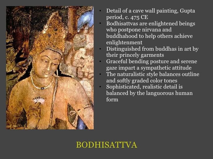 BODHISATTVA <ul><ul><li>Detail of a cave wall painting, Gupta period, c. 475 CE </li></ul></ul><ul><ul><li>Bodhisattvas ar...