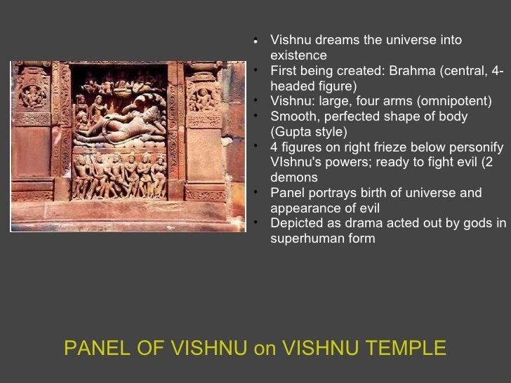 PANEL OF VISHNU on VISHNU TEMPLE <ul><ul><li> Vishnu dreams the universe into existence </li></ul></ul><ul><ul><li>First ...