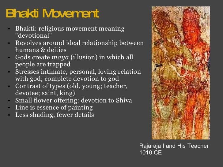Bhakti Movement <ul><ul><li>Bhakti: religious movement meaning &quot;devotional&quot; </li></ul></ul><ul><ul><li>Revolves ...