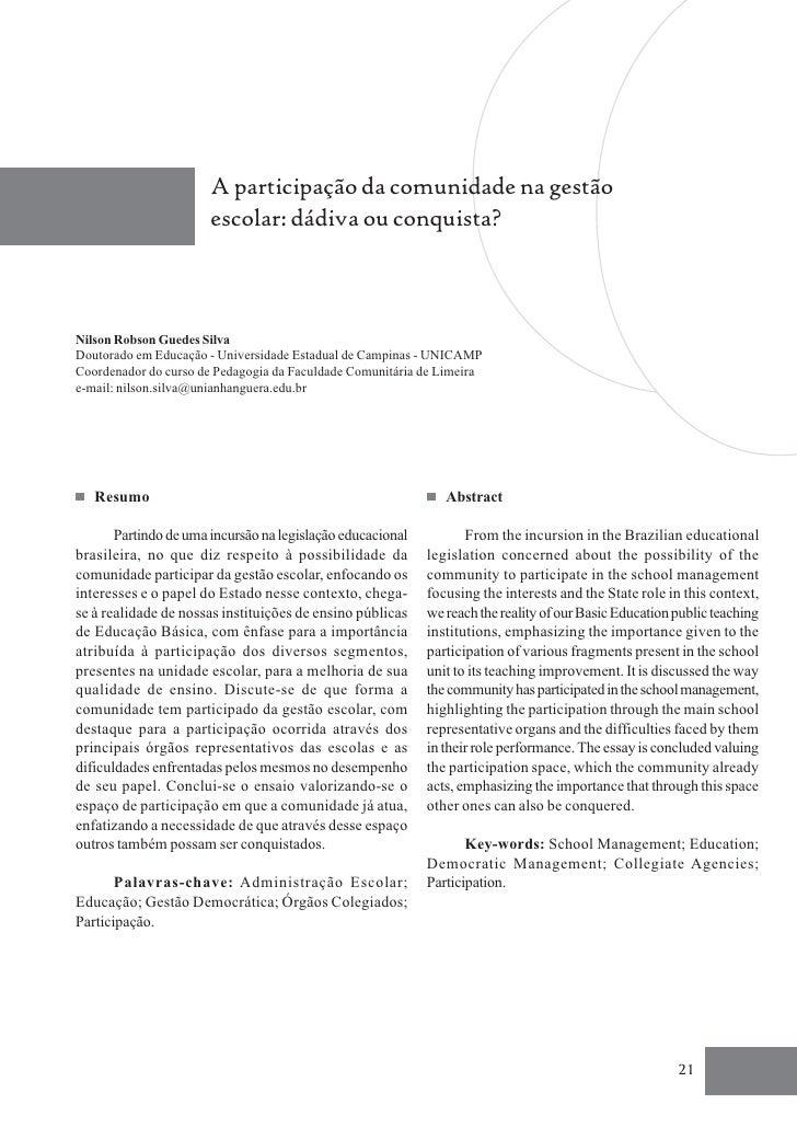 A participação da comunidade na gestão                       escolar: dádiva ou conquista?Nilson Robson Guedes SilvaDoutor...