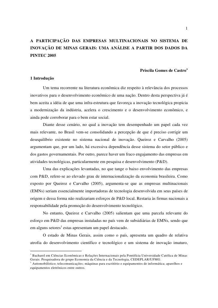 1  A PARTICIPAÇÃO DAS EMPRESAS MULTINACIONAIS NO SISTEMA DE INOVAÇÃO DE MINAS GERAIS: UMA ANÁLISE A PARTIR DOS DADOS DA PI...