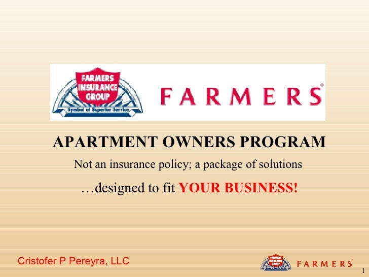Cristofer P Pereyra, LLC APARTMENT OWNERS PROGRAM Not an insurance policy; a package of solutions   … designed to fit  YOU...
