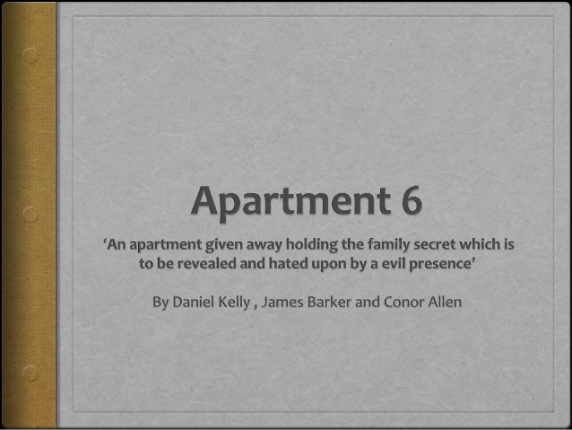 Apartment 6Tyler is a 22 year old man who was adopted at birth.One day his blood parents passed away and left Tyler their ...