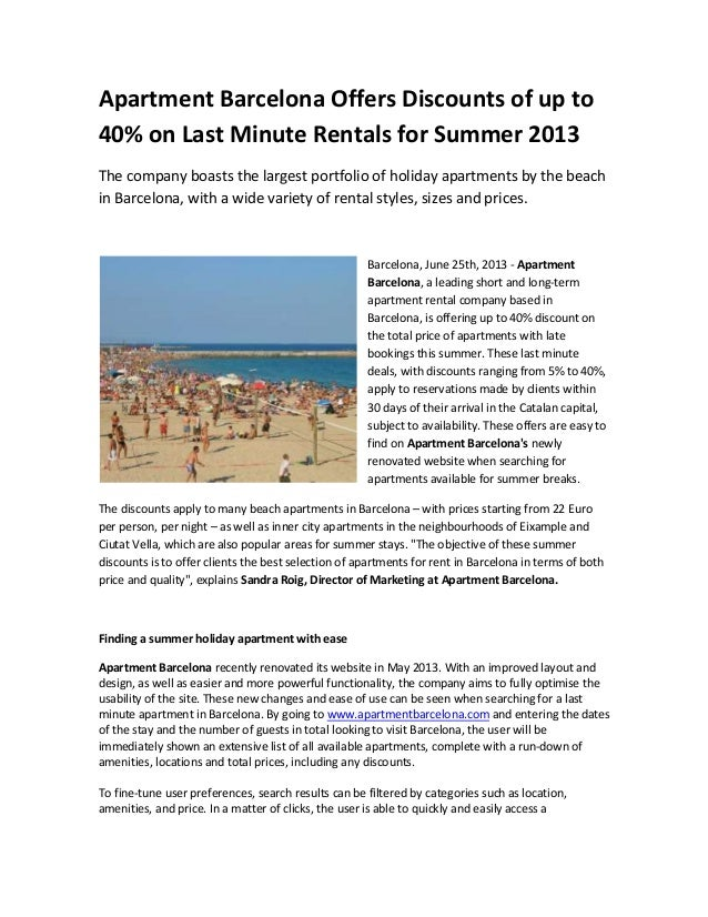 Apartment Barcelona Offers Discounts of up to40% on Last Minute Rentals for Summer 2013The company boasts the largest port...